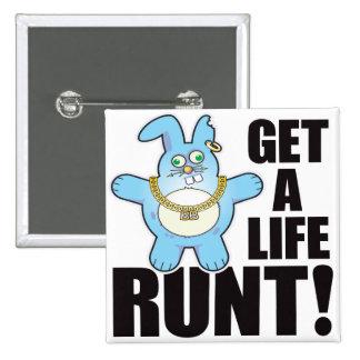 Runt Bad Bun Life 2 Inch Square Button