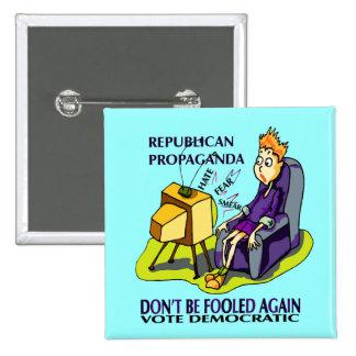 RUPUBLICANS LIE TO GET VOTES PINS
