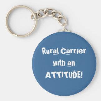 Rural Carrier with an ATTITUDE! Basic Round Button Keychain