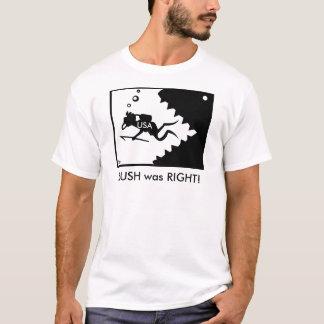 RUSH was RIGHT! Shirt