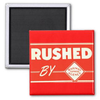Rushed By Railway Express Agency Fridge Magnet