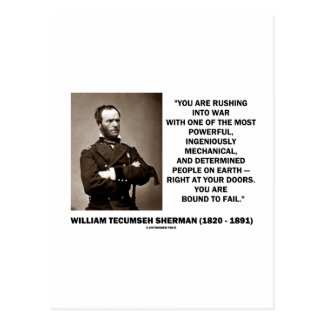 Rushing Into War Are Bound To Fail Sherman Quote Postcard