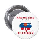 Rusos personalizada me besan que soy Trotsky Pins
