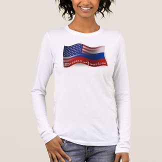 Russian-American Waving Flag Long Sleeve T-Shirt