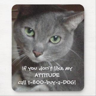 Russian Blue Gray Cat Attitude Humor Mouse Pad