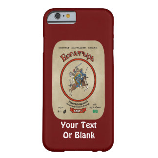 Russian Bogatyr Beer Barely There iPhone 6 Case