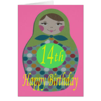 Russian Doll Happy 14th Birthday Greeting Card