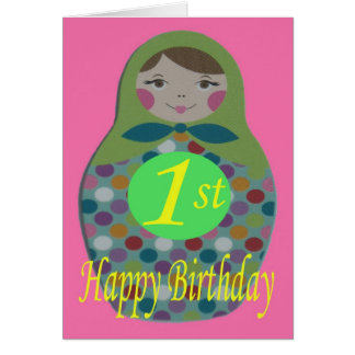 Russian Doll Happy 1st Birthday Card