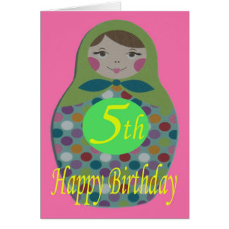 Russian Doll Happy 5th Birthday Card