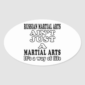 Russian Martial Arts Ain't Just A Martial Arts Oval Stickers