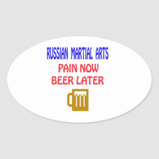 Russian Martial Arts pain now beer later Stickers