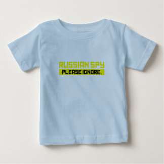 Russian Spy - Please Ignore Baby T-Shirt