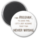 Russians never wrong! 2 inch round magnet
