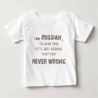 Russians never wrong! baby T-Shirt