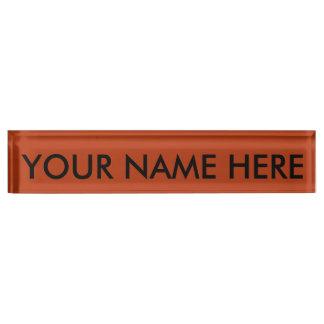 RUST (solid reddish brownish color) ~ Desk Name Plate