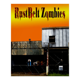 RustBelt Zombies cover Poster