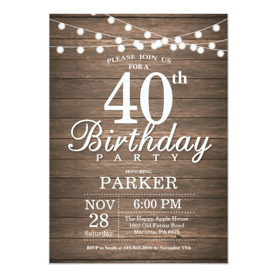 Rustic 40th Birthday Invitation String Lights Wood Zazzlecom