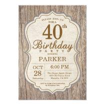 Rustic 40th Birthday Invitation Wood