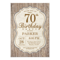 Rustic 70th Birthday Invitation Wood