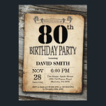 "Rustic 80th Birthday Invitation Vintage Wood<br><div class=""desc"">Rustic 80th Birthday Invitation with Rustic Wood Background. Vintage Retro Country. Adult Birthday. Male Men or Women Birthday. Kids Boy or Girl Lady Teen Teenage Bday Invite. 13th 15th 16th 18th 20th 21st 30th 40th 50th 60th 70th 80th 90th 100th. Any Age. For further customization, please click the ""Customize it""...</div>"