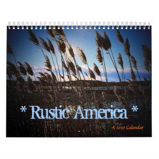 Rustic America 2010 Calendar