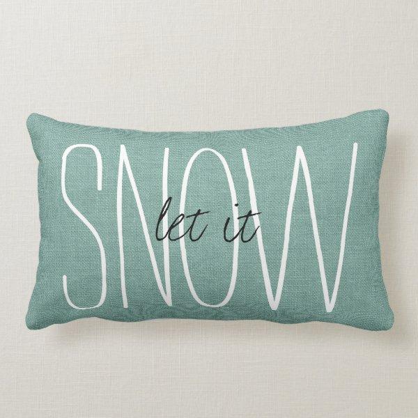 Rustic Aqua Let It Snow Lumbar Pillow