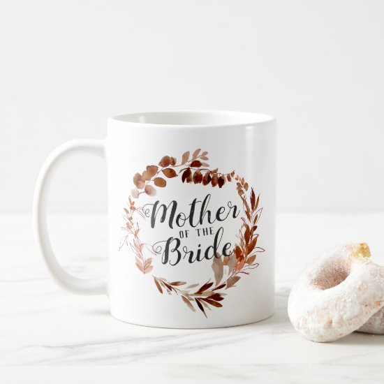 Rustic Beauty Vine Wreath Mother of the Bride Coffee Mug