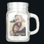 """Rustic Best Dad Ever Birthday Custom Photo Mason Jar<br><div class=""""desc"""">Here's the perfect gift for your dad on any day, but especially his birthday. This simple, rustic design features your own favorite dad photo together with the words, """"World's Best Dad"""" in faux burlap. It doesn't get any easier than that. And your dad is going to be very happy. If...</div>"""