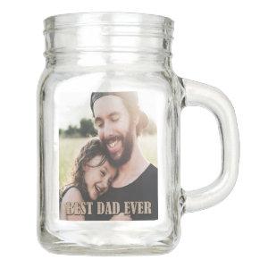 Rustic Best Dad Ever Birthday Custom Photo Mason Jar