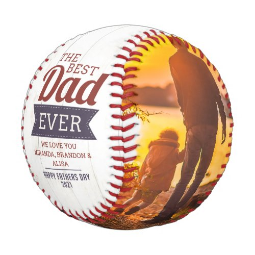 Rustic Best Dad Ever Father`s Day Photo Baseball
