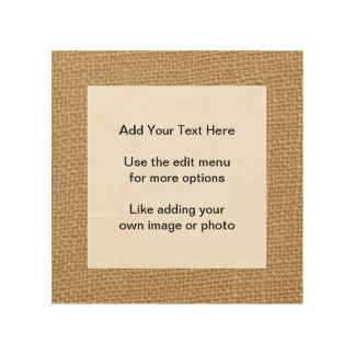 Rustic Burlap Background Printed Wood Wall Art