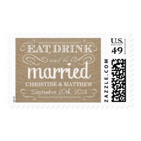 Rustic Burlap Eat Drink be Married Wedding Postage