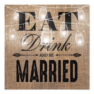 Rustic Burlap Eat Drink Married Rehearsal Dinner Card