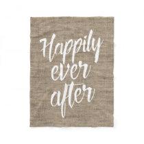 Rustic Burlap Happily Ever After Wedding Fleece Blanket