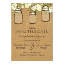 Rustic burlap ivory rosesmason jars save the date card