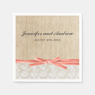 Rustic Burlap Lace Coral Ribbon Wedding Paper Napkin at Zazzle