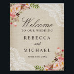 "Rustic Burlap Lace Floral Wedding Welcome Sign<br><div class=""desc"">Create your own Wedding Sign with this &quot;Rustic Burlap Lace Floral Welcome Poster&quot; template to match your wedding colors and style. This high-quality design is easy to personalize to be uniquely yours! (1) The default size is 8 x 10 inches, you can change it to any size. (2) For further...</div>"
