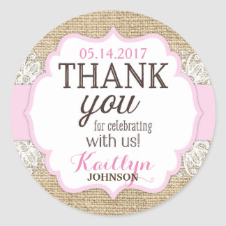 Rustic Burlap Lace Pink Girl Thank You Classic Round Sticker