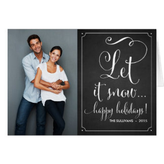 Rustic Chalkboard Let It Snow Script Holiday Card