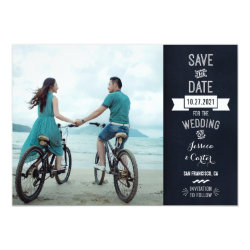 Rustic Chalkboard Typography Photo Save the Date