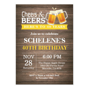 Rustic Cheers And Beers 40th Birthday Invitation