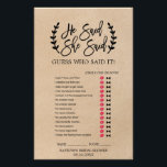 """Rustic Chic Faux Kraft &quot;He Said She Said&quot; Game Flyer<br><div class=""""desc"""">This rustic chic faux kraft &quot;he said she said&quot; game is perfect for a trendy bridal shower. The front of the game card features &quot;he said she said&quot; which is a fun quiz about the bride and groom. The back of the card features a word find with wedding related words...</div>"""