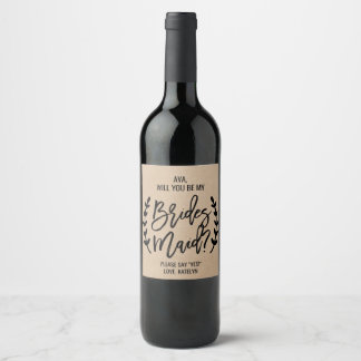Rustic Chic Faux Kraft Will You Be My Bridesmaid Wine Label
