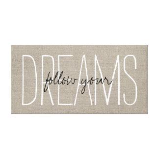 Rustic Chic Follow Your Dreams Canvas Print