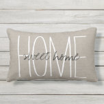 "Rustic Chic Home Sweet Home Outdoor Pillow<br><div class=""desc"">Cute and simple rustic outdoor throw pillow design with Home Sweet Home in handwritten typography or add your own custom text. Please note that the background is a printed faux burlap texture, the pillow cover is not made of burlap canvas material. Click the Customize It button to add your own...</div>"