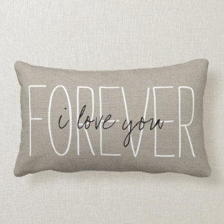 Rustic Chic I Love You Forever Throw Pillows