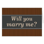 "[ Thumbnail: Rustic-Colored ""Will You Marry Me?"" Card ]"