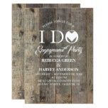 rustic country barnwood I DO Engagement party Invitation