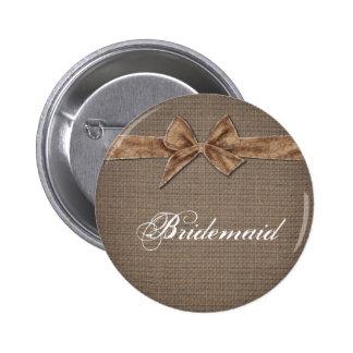 Rustic Country | Burlap Bow Bridesmaid Pinback Button