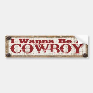 Rustic Cowboy Sign Bumper Sticker